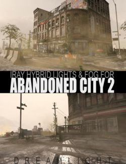 Iray Hybird Lights & Fog for Abandoned City 2