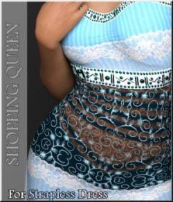 Shopping Queen: for Strapless Dress