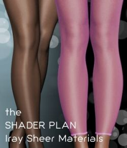 Shader Plan- Iray Sheers and Pantyhoses