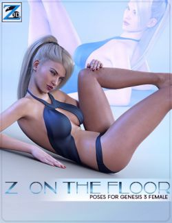 Z On the Floor - Poses for Genesis 3 Female