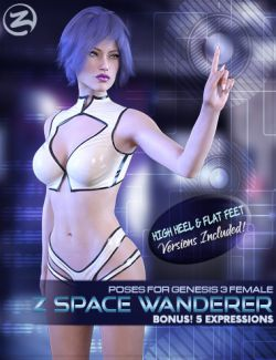 Z Space Wanderer- Poses and Expressions for Genesis 3 Female