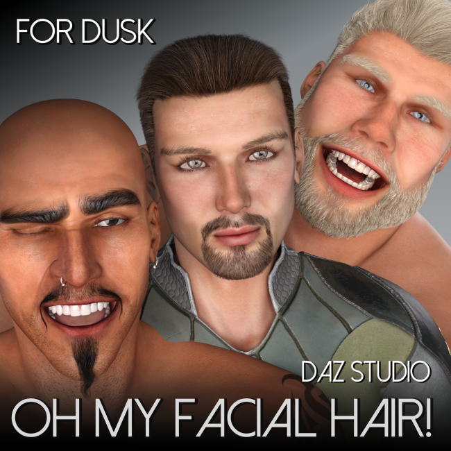 Oh My Facial Hair for Dusk or  Dusk SE