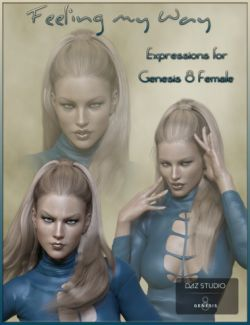 Feeling My Way - Expressions for Genesis 8 Female