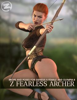 Z Fearless Archer- Bow and Arrow Prop and Poses for Genesis 8 Female and Olympia 8