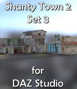 Shanty Town Buildings 2 Set 3 for DAZ Studio