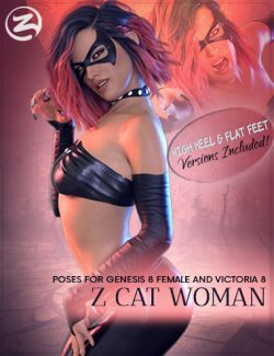Z Cat Woman- Poses for Genesis 8 Female and Victoria 8