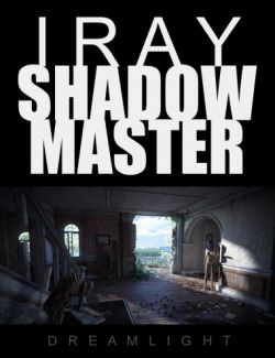 Iray Shadow Master - Video Tutorial
