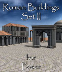 Roman Buildings Set II  for Poser