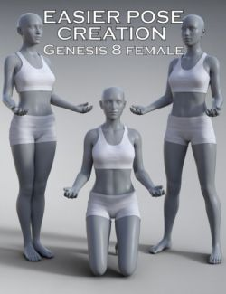 Easier Pose Creation for Genesis 8 Female
