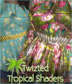 Twizted Tropical Shaders