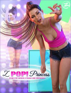 Z Pop Princess - Poses for Genesis 8 Female and Stephanie 8