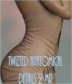 Twizted Anatomical Details 2
