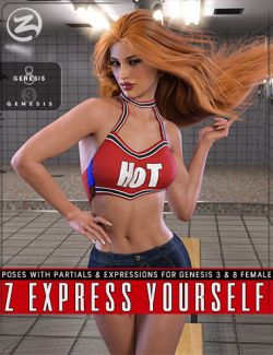 Z Express Yourself - Poses & Expressions for Genesis 3 and 8