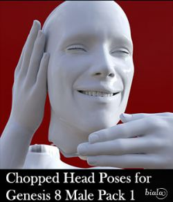 Chopped Head Poses for Genesis 8 Male Pack 1