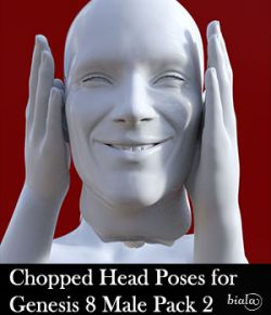 Chopped Head Poses for Genesis 8 Male Pack 2