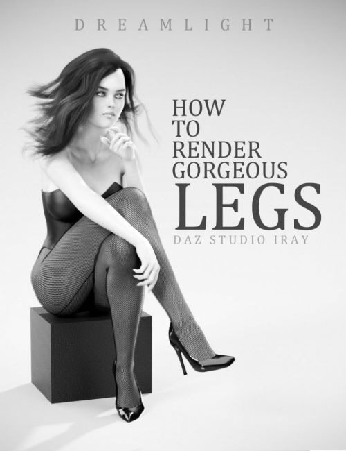 How To Render Beautiful Legs