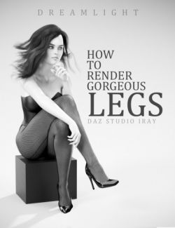 How To Render Beautiful Legs