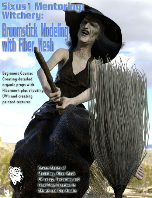 Sixus1 Mentoring - Witchery Pt3: Broomstick Prop Modeling Case Study