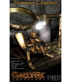 Clockwork Creatures: Thompson C. Squirrel