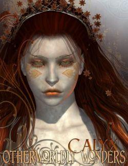 Otherworldly Wonders - Calyx
