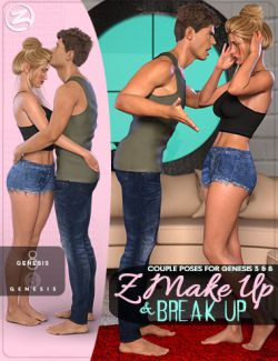 Z Make Up and Break Up- Couple Poses and Expressions for Genesis 3 & 8