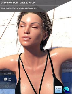 Skin Doctor - Wet & Wild for Genesis 8 and 3 Female(s)