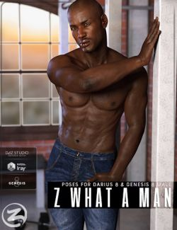 Z What A Man- Poses & Expressions for Genesis 8 Male & Darius 8