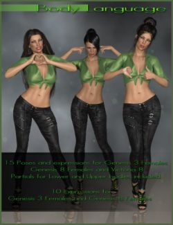 Body Language- Poses and Expressions for Genesis 3 and 8 Female(s)