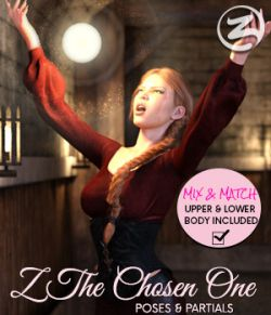 Z The Chosen One- Poses and Partials for the Genesis 8 Females