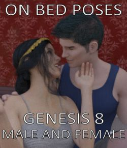 On Bed Poses for Genesis 8 Male and Female
