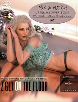 Z Get On The Floor- Poses for Genesis 3 & 8 Female
