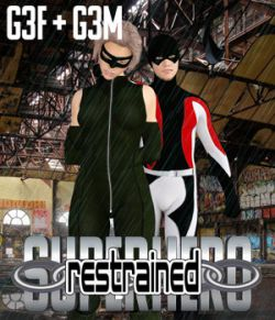 SuperHero Restrained for G3F and G3M Volume 1