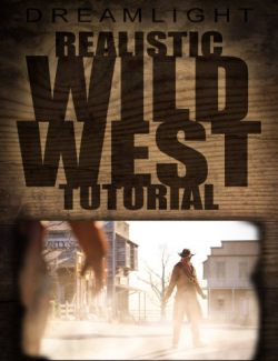 Realistic Wild West Tutorial