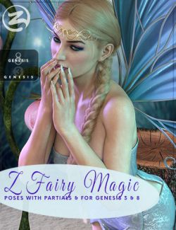 Z Fairy Magic - Poses and Partials for Genesis 3 and 8 Female