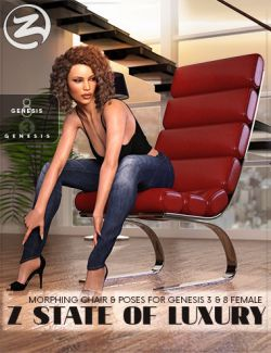 Z State Of Luxury - Morphing Chair and Poses for Genesis 3 & 8 Female