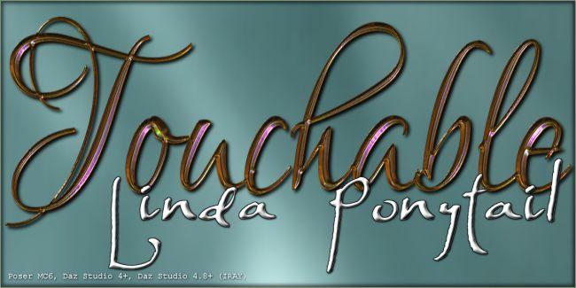 Touchable Linda Ponytail