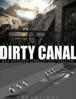 Making of Dirty Canal