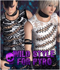 Wild Style for Pyro