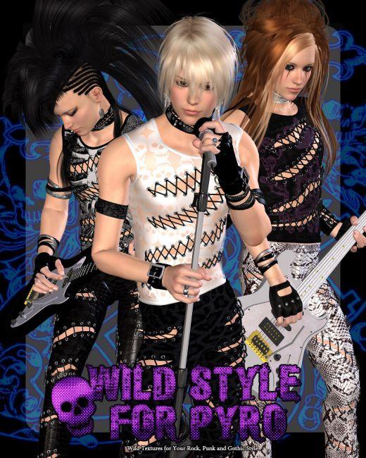 Wild Style for Pyro