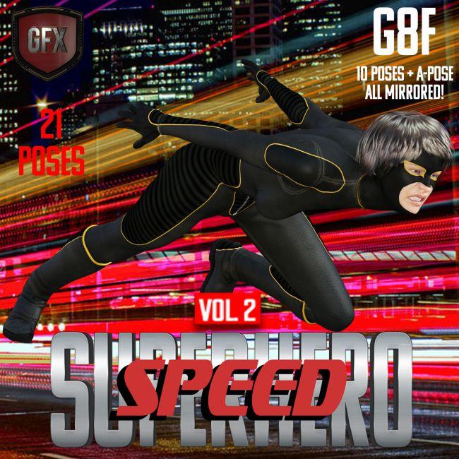 SuperHero Speed for G8F Volume 2