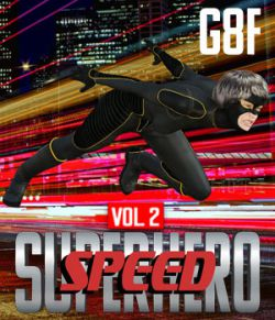 SuperHero Speed for G8F Volume 2