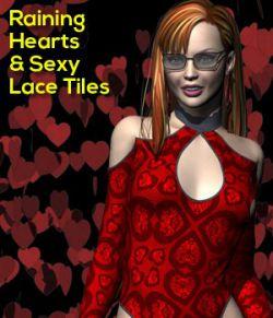 Raining Hearts & Sexy Laces