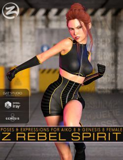 Z Rebel Spirit - Poses and Expressions for Aiko 8 and Genesis 8 Female