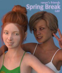 Ravyn's Friends - Spring Break