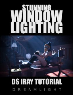 Stunning Window Lighting - Daz Studio Iray Tutorial