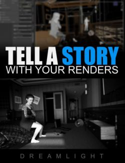 Tell A Story With Your Renders - Tutorial