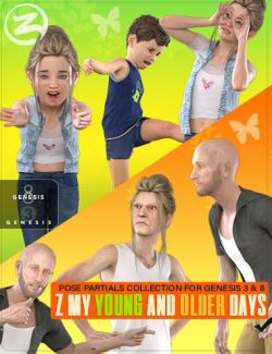 Z My Young and Older Days- Poses and Partials for Genesis 3 and 8