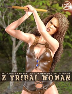 Z Tribal Woman - Prop, Poses and Partials for Genesis 3 and 8 Female