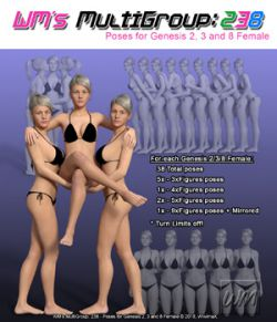 WM's MultiGroup: 238- Poses for Genesis 2, 3 and 8 Female