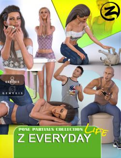 Z Everyday Life- Poses and Partials for Genesis 3 and 8